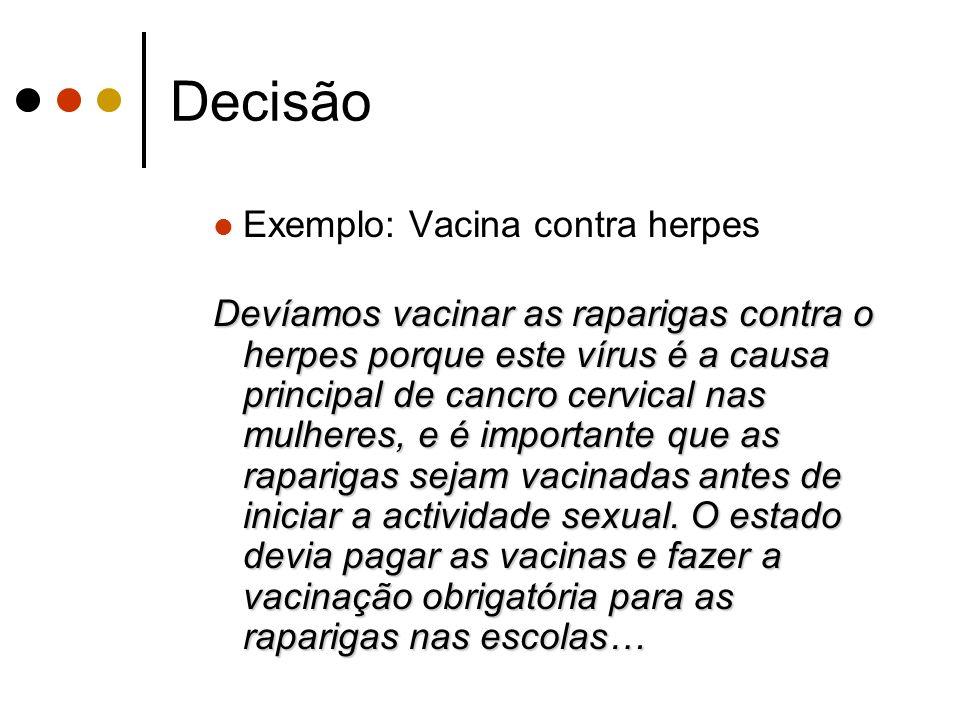 Decisão Exemplo: Vacina contra herpes