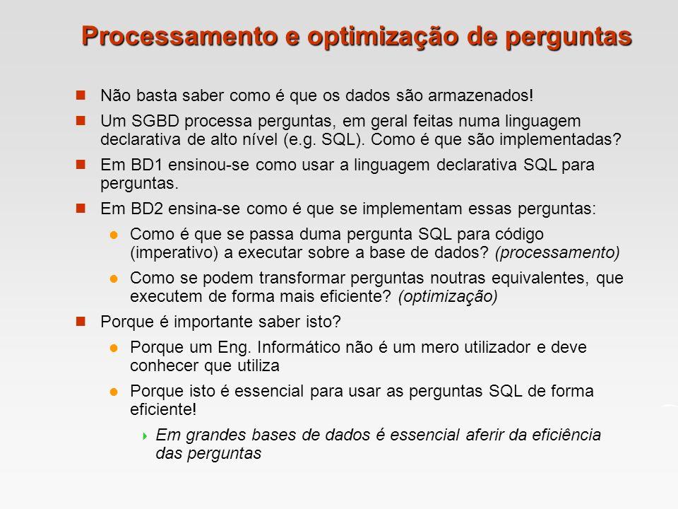 Processamento e optimização de perguntas