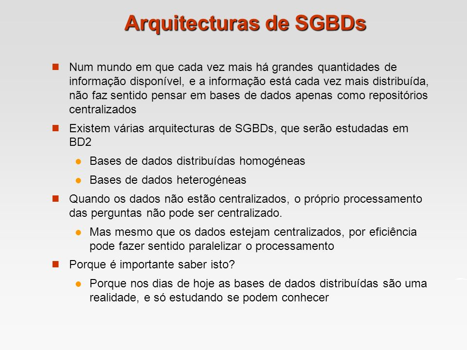 Arquitecturas de SGBDs