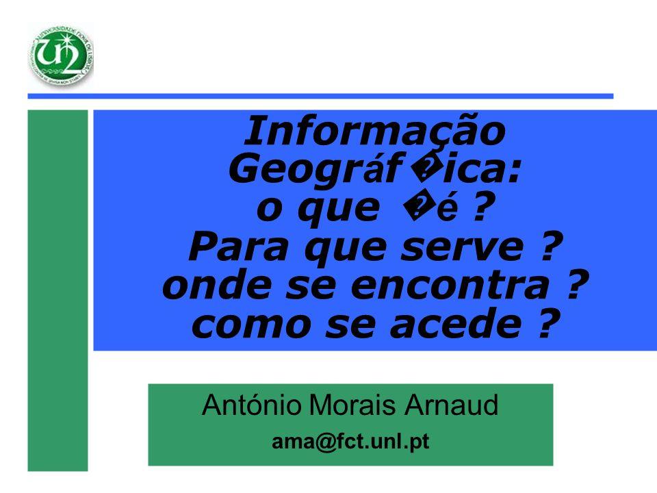 A.Morais Arnaud, FCT/UNL António Morais Arnaud ama@fct.unl.pt