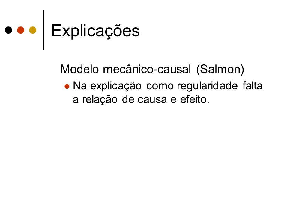 Explicações Modelo mecânico-causal (Salmon)