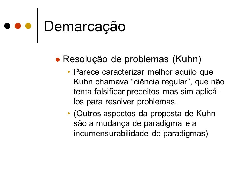 Demarcação Resolução de problemas (Kuhn)