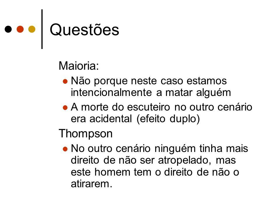 Questões Maioria: Thompson