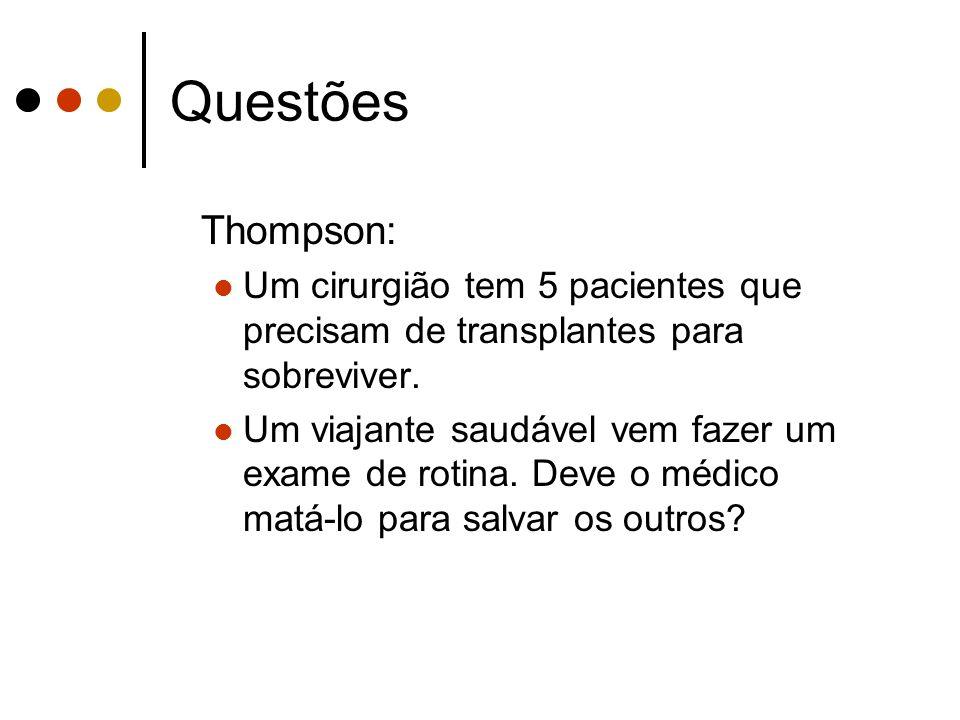 Questões Thompson: Um cirurgião tem 5 pacientes que precisam de transplantes para sobreviver.