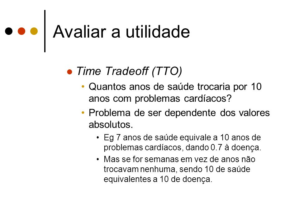 Avaliar a utilidade Time Tradeoff (TTO)