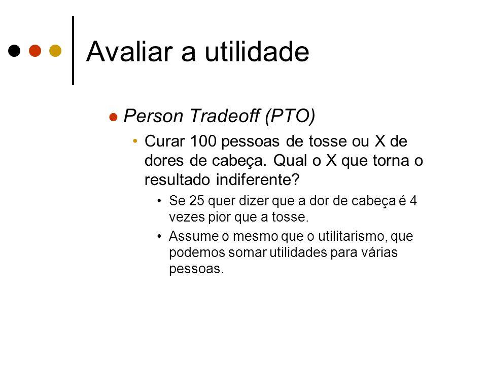 Avaliar a utilidade Person Tradeoff (PTO)