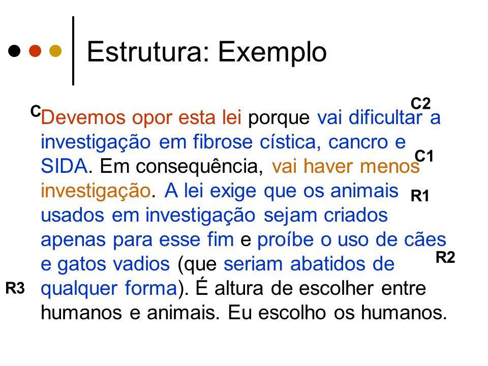 Estrutura: Exemplo C2. C.