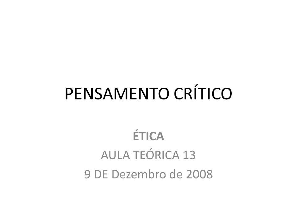 ÉTICA AULA TEÓRICA 13 9 DE Dezembro de 2008