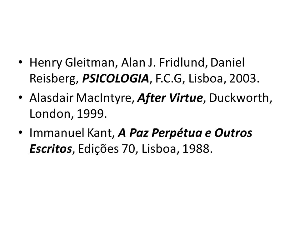 Henry Gleitman, Alan J. Fridlund, Daniel Reisberg, PSICOLOGIA, F. C