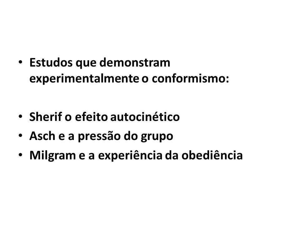 Estudos que demonstram experimentalmente o conformismo: