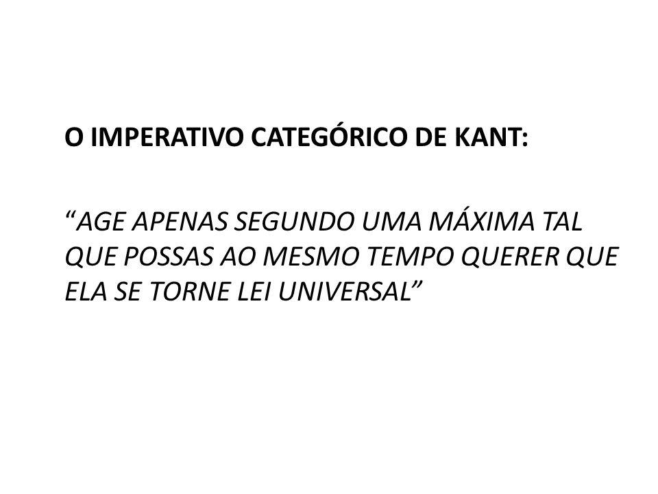 O IMPERATIVO CATEGÓRICO DE KANT: