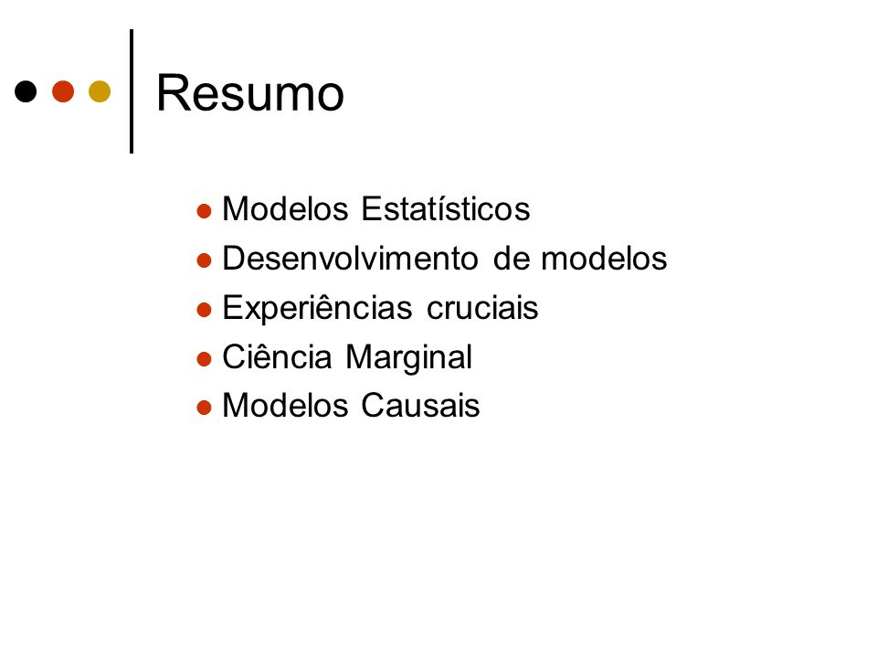 Resumo Modelos Estatísticos Desenvolvimento de modelos