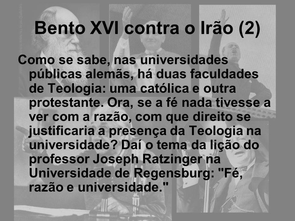 Bento XVI contra o Irão (2)