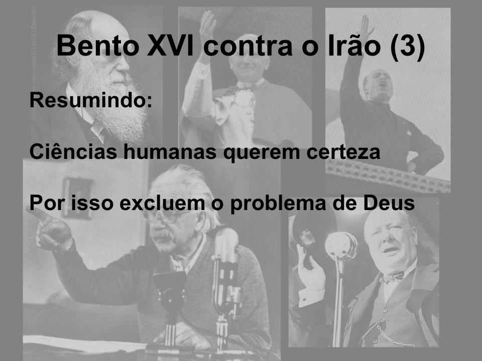 Bento XVI contra o Irão (3)