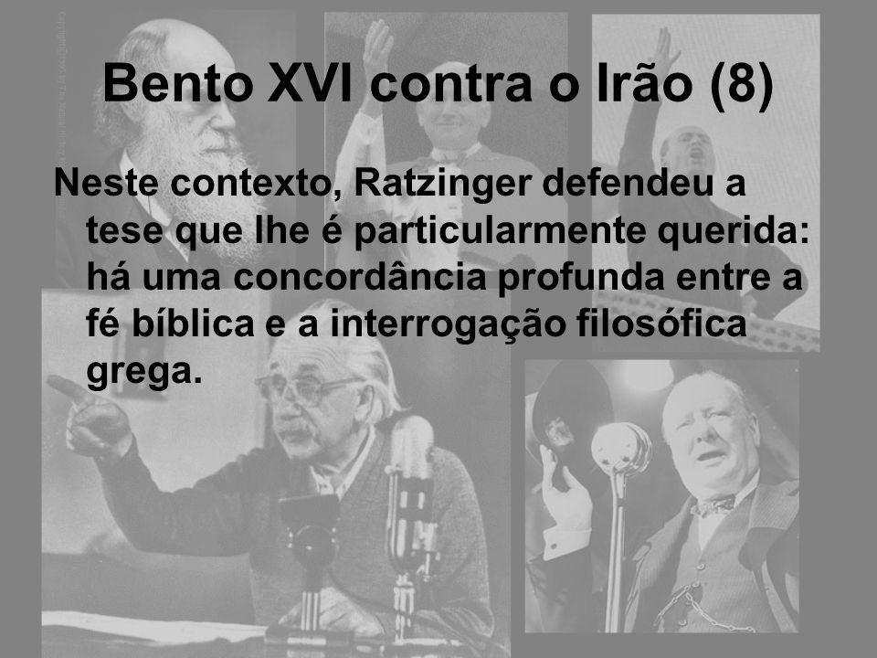 Bento XVI contra o Irão (8)