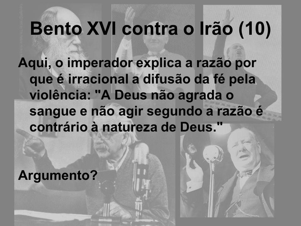 Bento XVI contra o Irão (10)