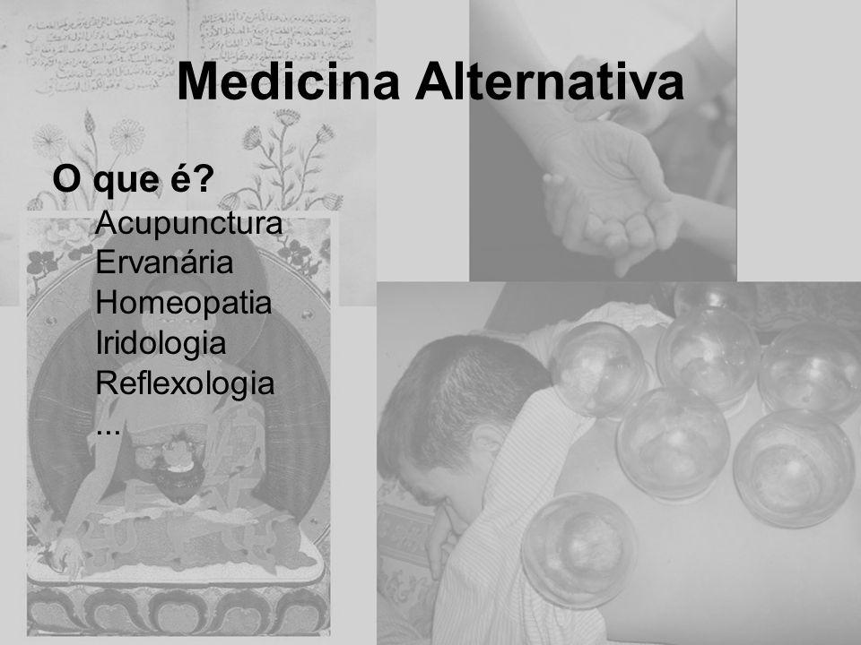 Medicina Alternativa O que é Acupunctura Ervanária Homeopatia