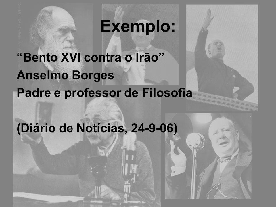 Exemplo: Bento XVI contra o Irão Anselmo Borges