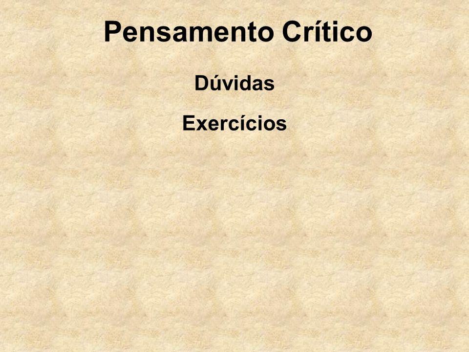 Pensamento Crítico Dúvidas Exercícios