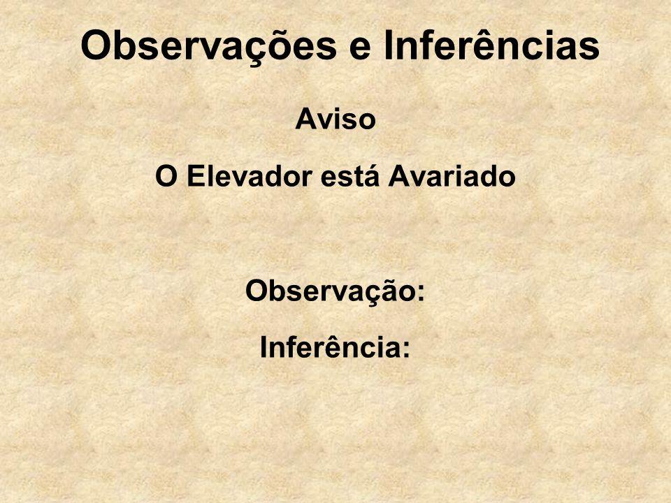 Observações e Inferências