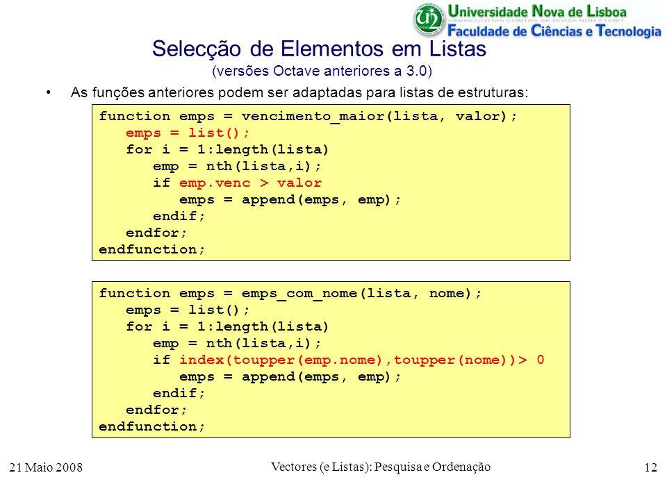 Selecção de Elementos em Listas (versões Octave anteriores a 3.0)