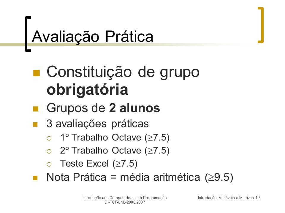 Constituição de grupo obrigatória