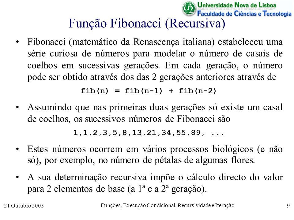 Função Fibonacci (Recursiva)