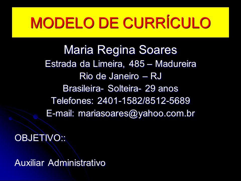 MODELO DE CURRÍCULO Maria Regina Soares