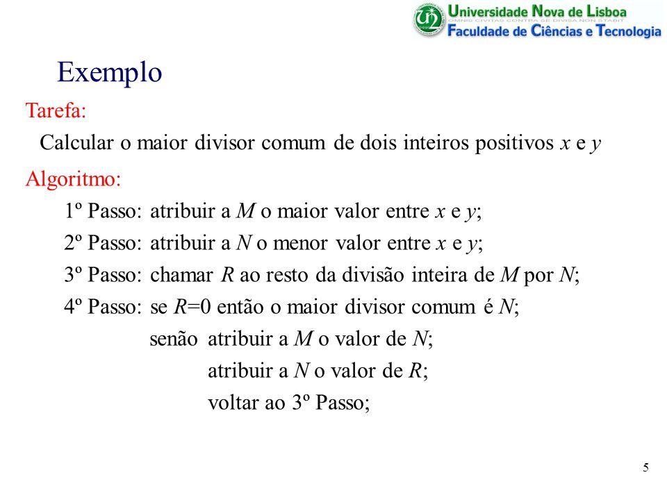 Calcular o maior divisor comum de dois inteiros positivos x e y