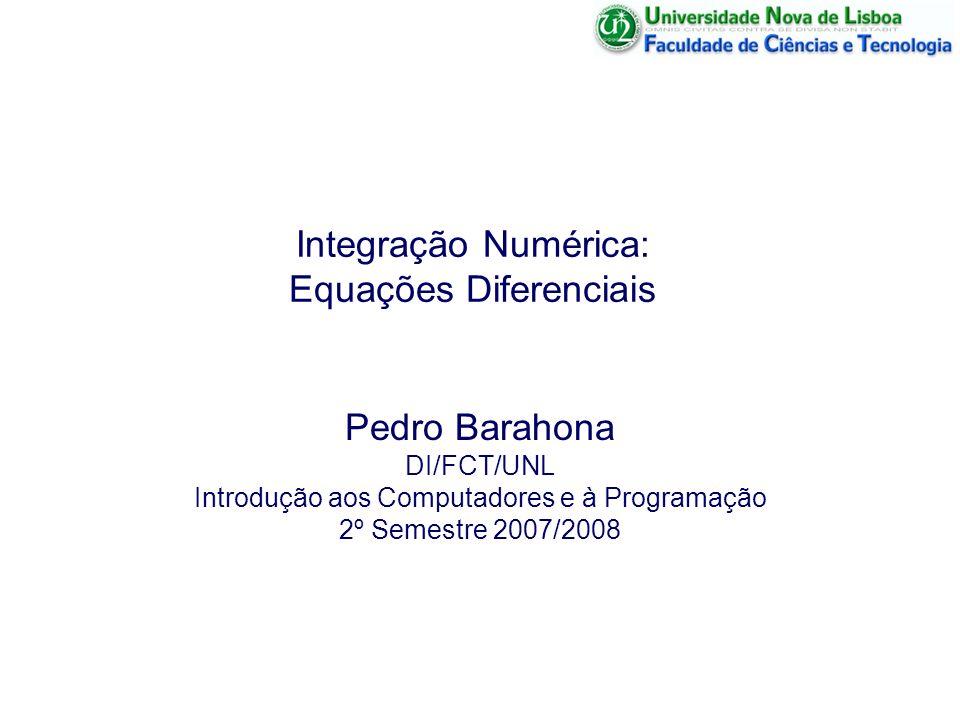 Integração Numérica: Equações Diferenciais