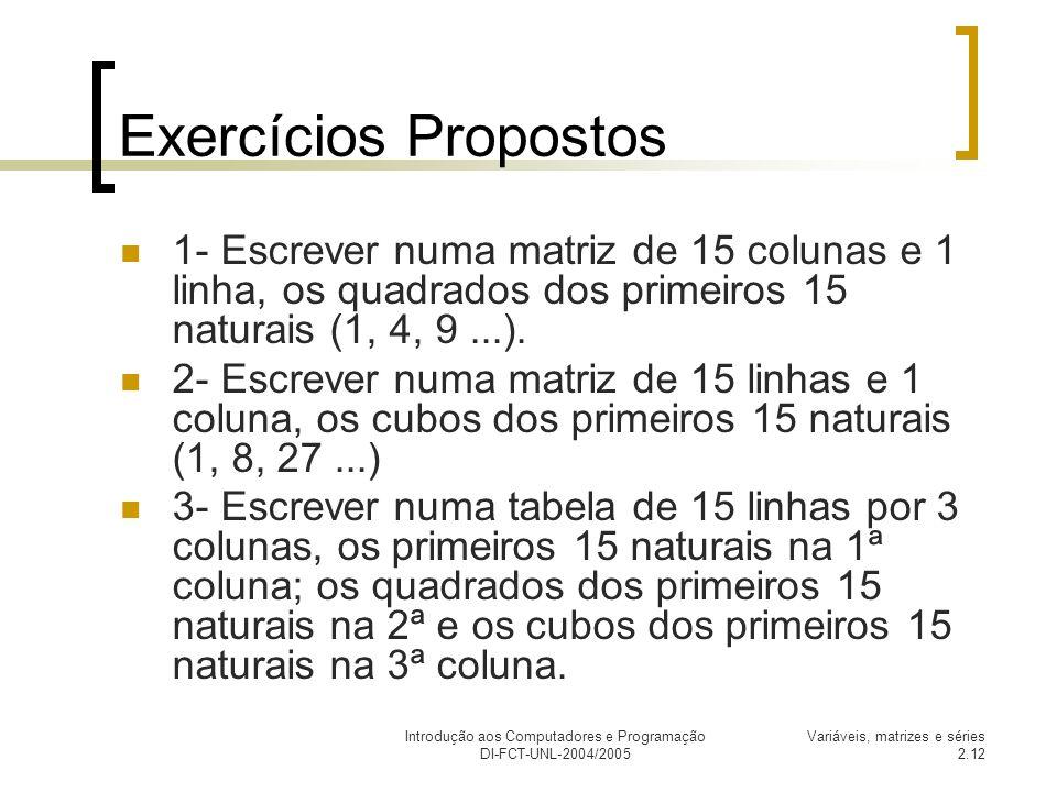 Introdução aos Computadores e Programação DI-FCT-UNL-2004/2005