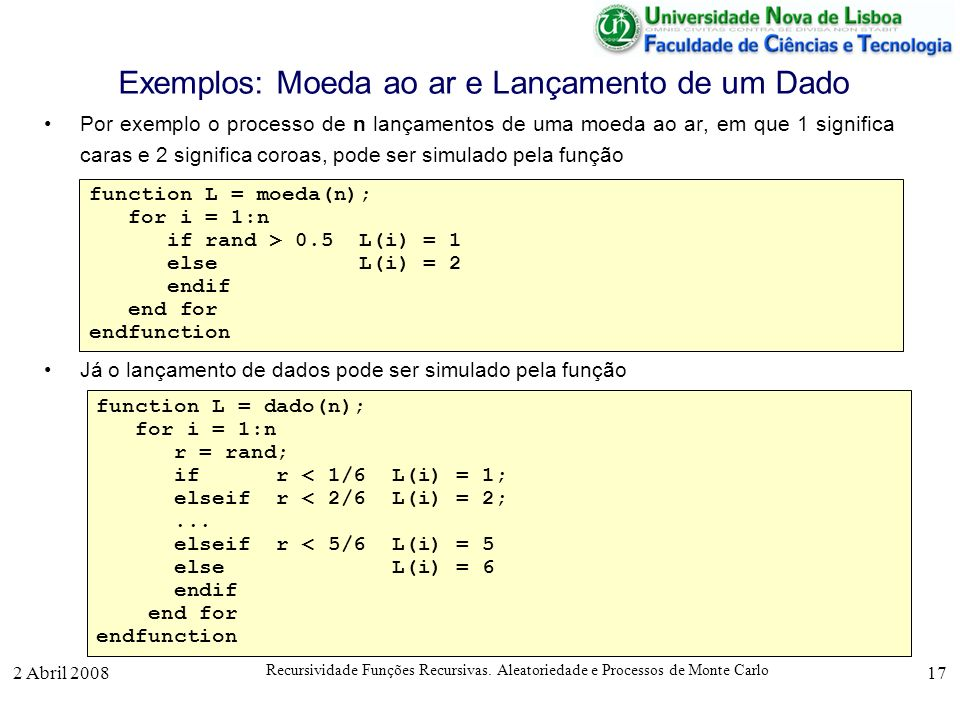 Exemplos: Moeda ao ar e Lançamento de um Dado
