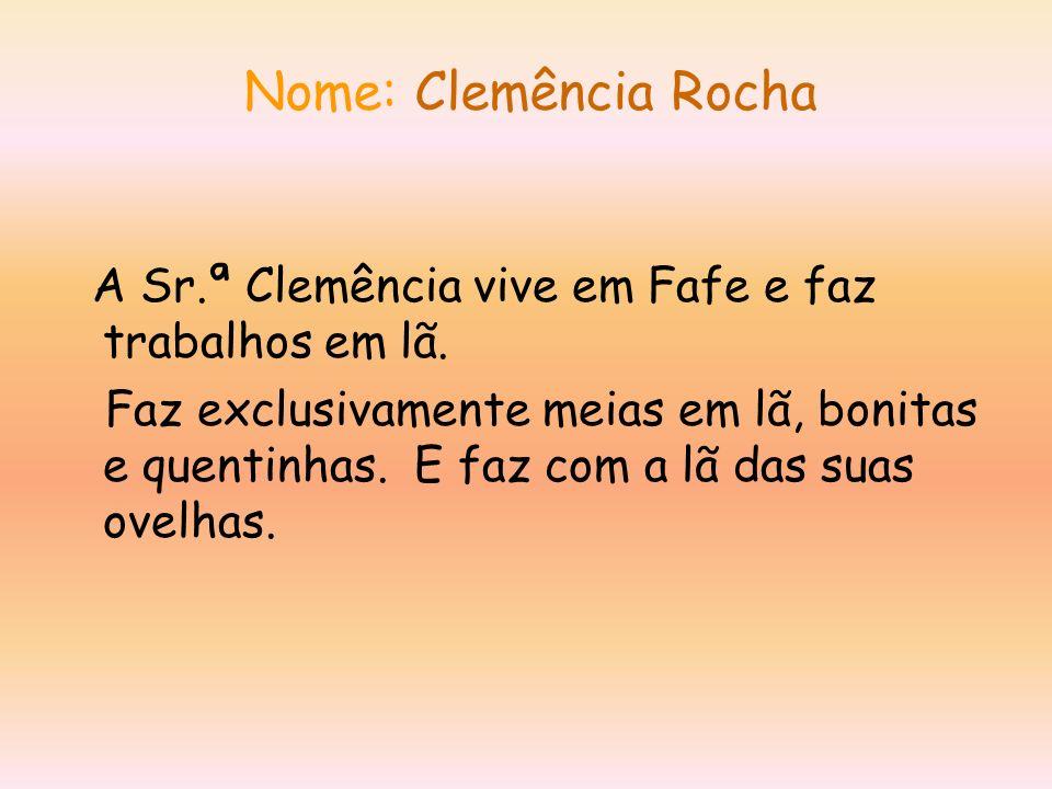 Nome: Clemência Rocha