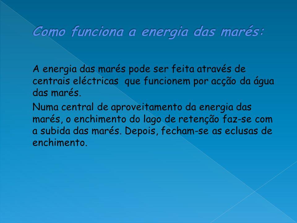 Como funciona a energia das marés: