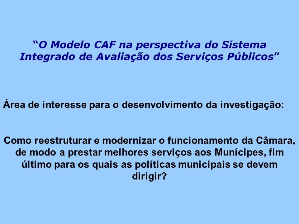 O Modelo CAF na perspectiva do Sistema Integrado de Avaliação dos Serviços Públicos