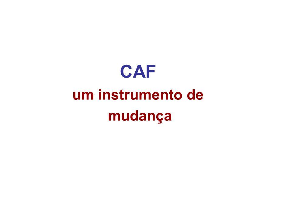 CAF um instrumento de mudança