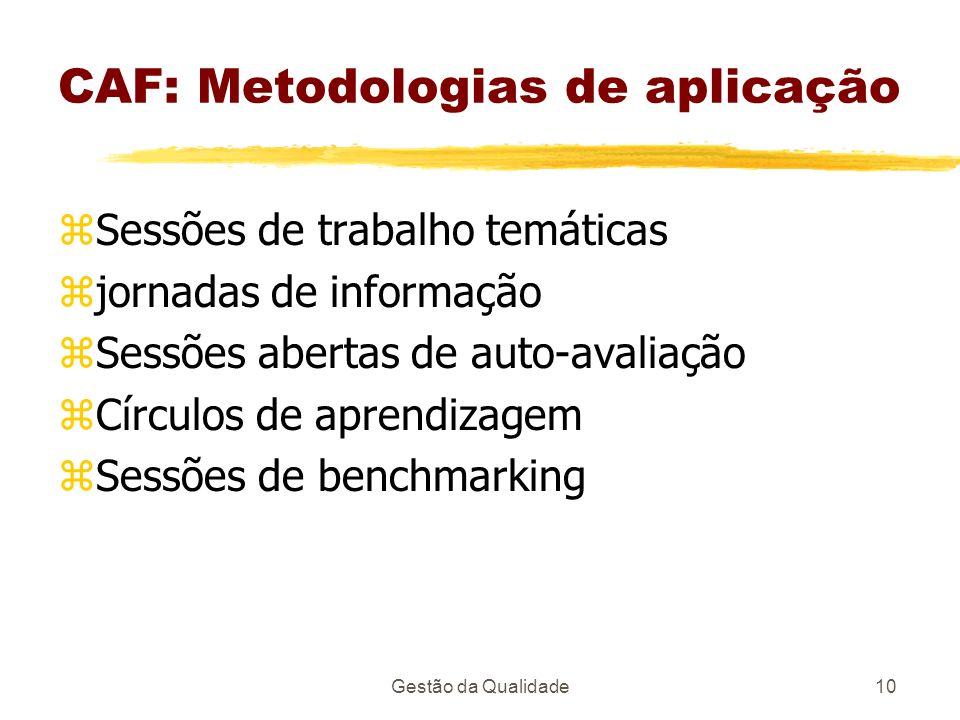 CAF: Metodologias de aplicação