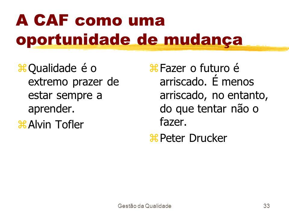A CAF como uma oportunidade de mudança