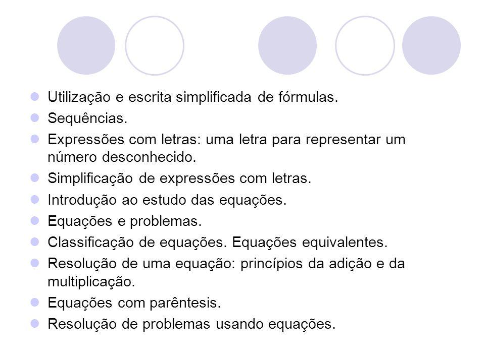 Utilização e escrita simplificada de fórmulas.