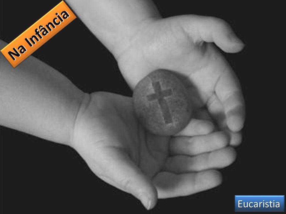 Na Infância Eucaristia