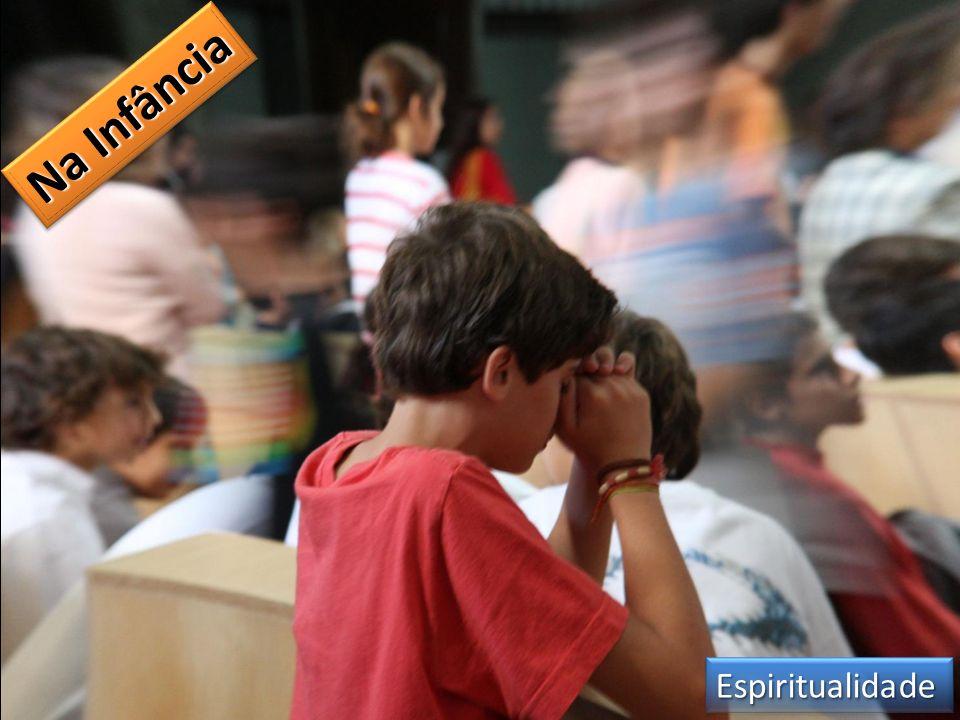 Na Infância Espiritualidade