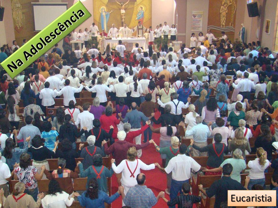 Na Adolescência Eucaristia