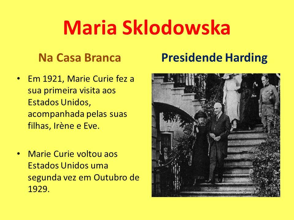 Maria Sklodowska Na Casa Branca Presidende Harding