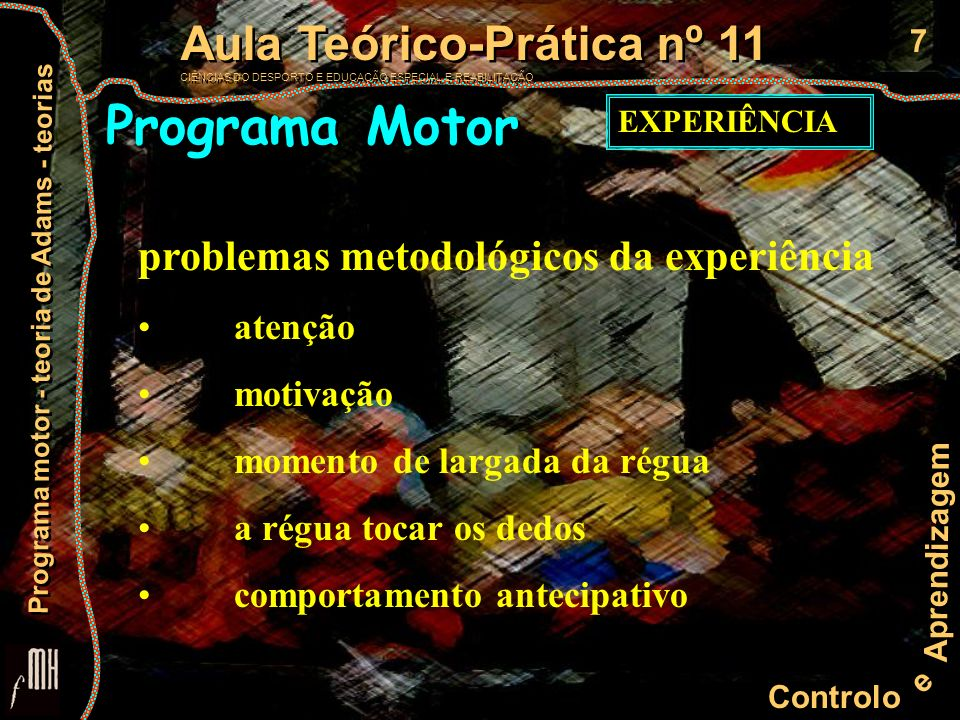 Programa Motor problemas metodológicos da experiência atenção