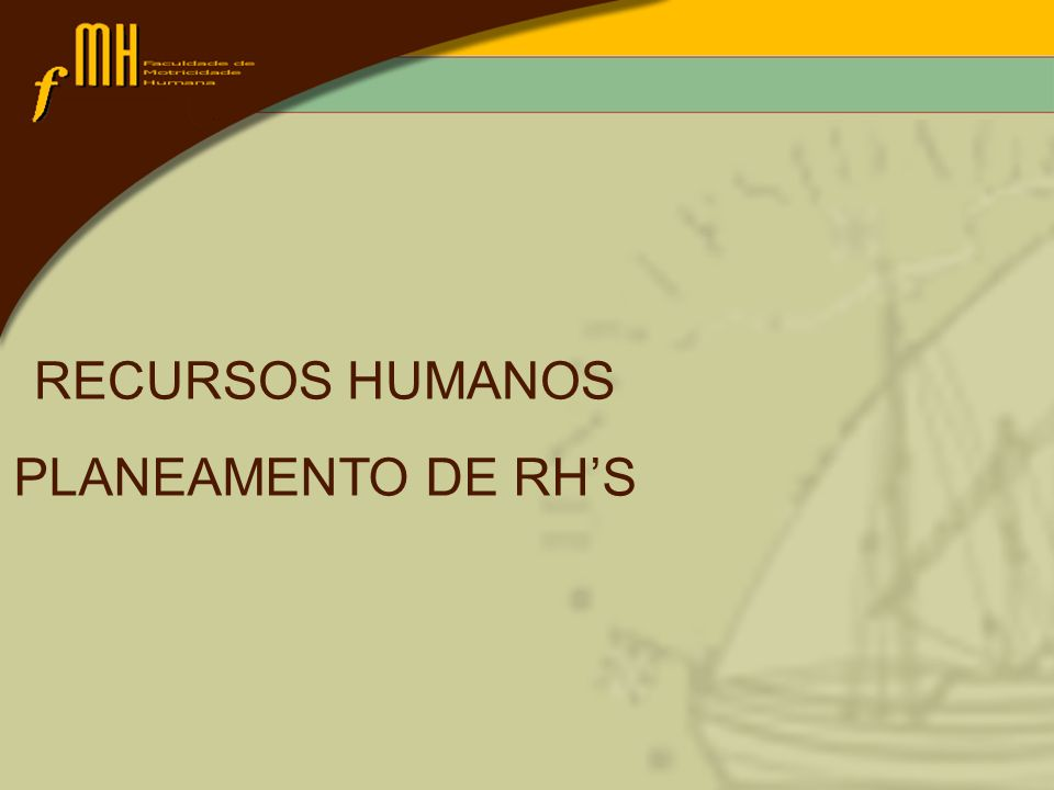 RECURSOS HUMANOS PLANEAMENTO DE RH'S