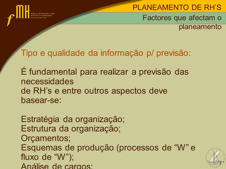 Tipo e qualidade da informação p/ previsão: