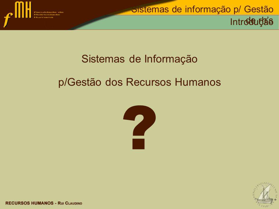 Sistemas de Informação p/Gestão dos Recursos Humanos
