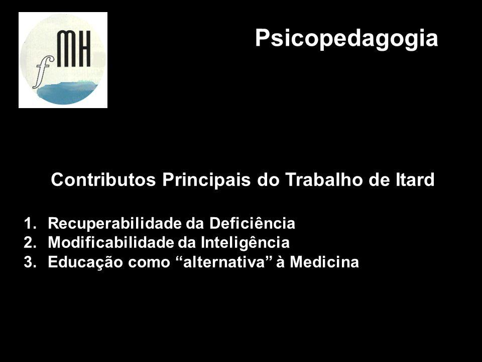 Contributos Principais do Trabalho de Itard
