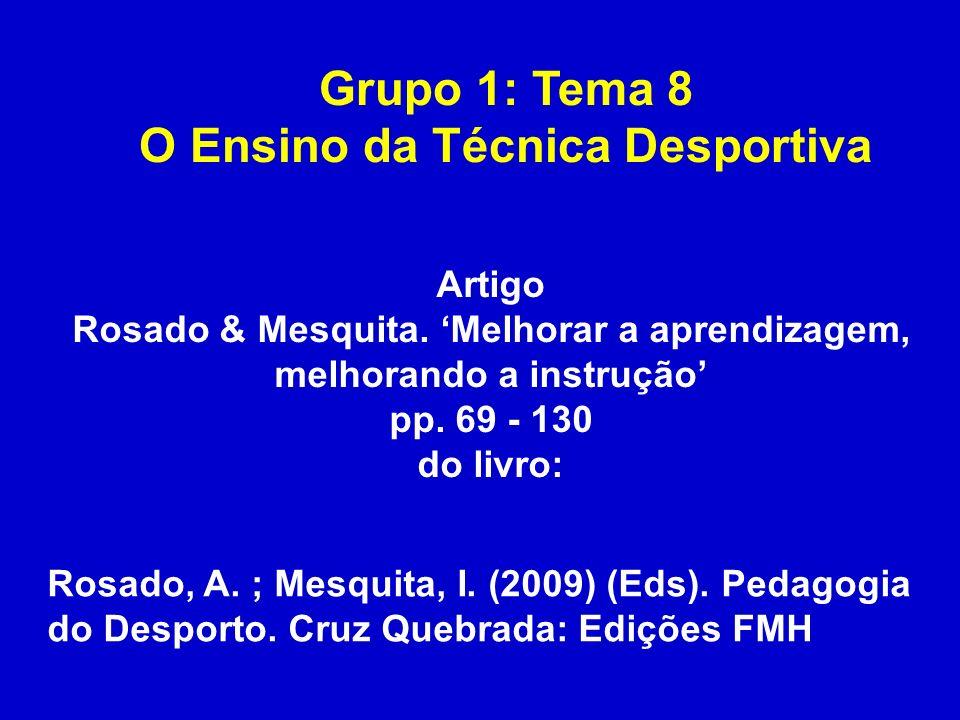 Grupo 1: Tema 8 O Ensino da Técnica Desportiva