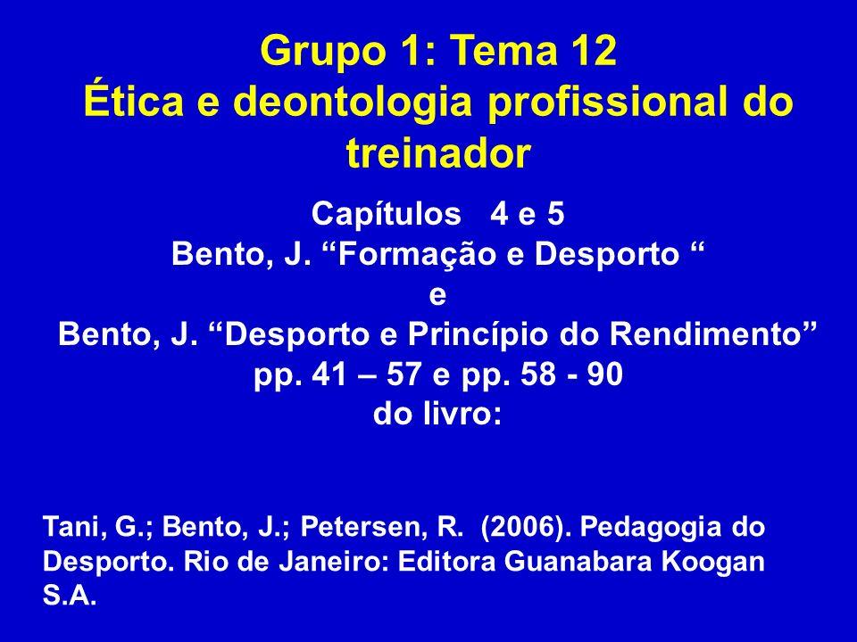 Grupo 1: Tema 12 Ética e deontologia profissional do treinador